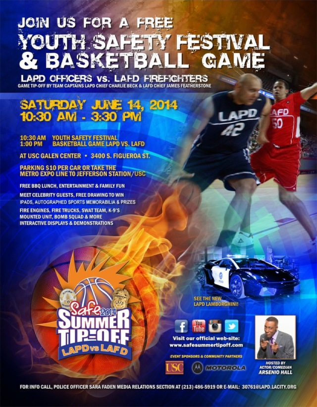 Safe Summer Tip Off on June 14 at the Galen Center LAPD vs LAFD